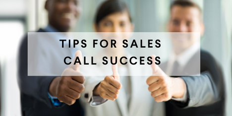 Tips for Sales Call Success