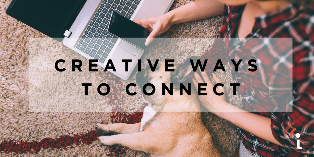Show Your Clients the Love – Creative Ways to Connect