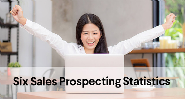 Six Useful Sales Prospecting Statistics
